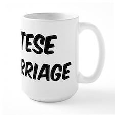 Maltese by marriage Mug