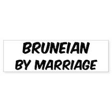 Bruneian by marriage Bumper Bumper Sticker