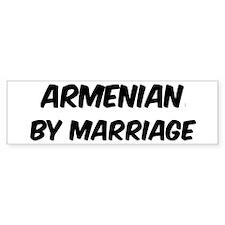 Armenian by marriage Bumper Bumper Bumper Sticker