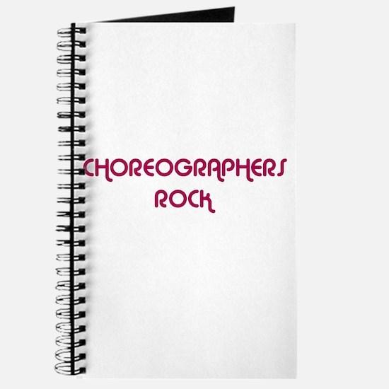 CHOREOGRAPHERS ROCK Journal