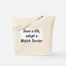 Adopt Welsh Terrier Tote Bag