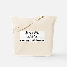 Adopt Labrador Retriever Tote Bag