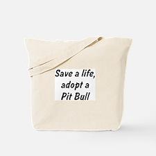 Adopt Pit Bull Tote Bag