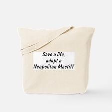Adopt Neapolitan Mastiff Tote Bag