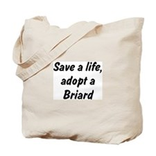 Adopt Briard Tote Bag
