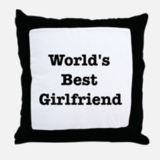 Worlds Best Girlfriend Throw Pillow