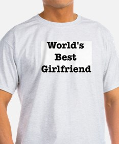 Worlds Best Girlfriend T-Shirt