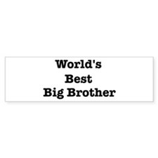 Worlds Best Big Brother Bumper Bumper Sticker
