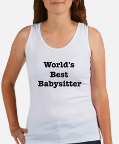 Worlds Best Babysitter Women's Tank Top