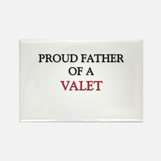 Proud Father Of A VALET Rectangle Magnet