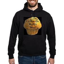 Muffin Man Hoodie