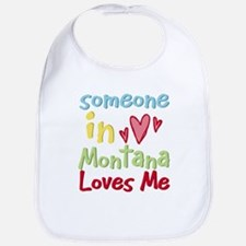 Someone in Montana Loves Me Bib
