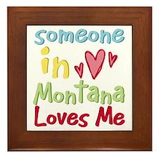 Someone in Montana Loves Me Framed Tile