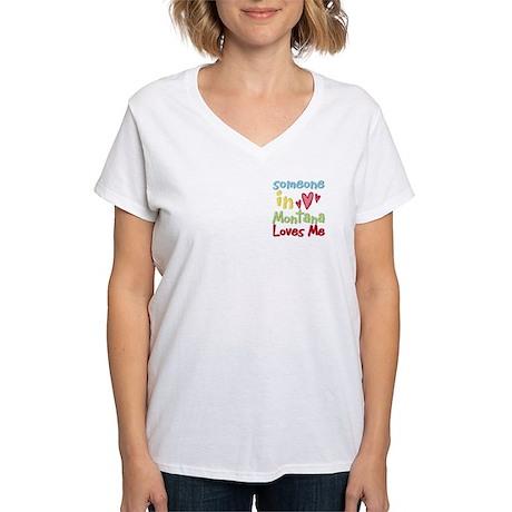 Someone in Montana Loves Me Women's V-Neck T-Shirt
