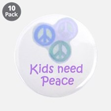 "Kids need Peace 3.5"" Button (10 pack)"