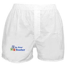 T is for Teacher Boxer Shorts