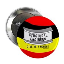 "Stuctural Engineer 2.25"" Button"