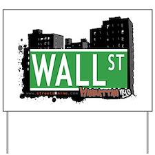 WALL STREET, MANHATTAN, NYC Yard Sign