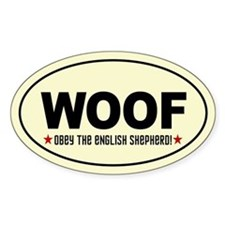 WOOF- Obey the English Shepherd! Decal