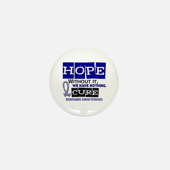 HOPE ALS 2 Mini Button