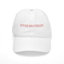 FUTURE MRS PHILLIPS Baseball Cap