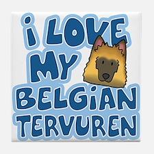 I Love my Tervuren Tile Coaster