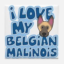 I Love my Malinois Tile Coaster
