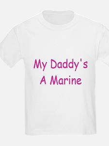 My Daddy's A Marine T-Shirt
