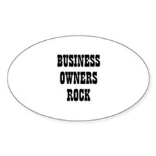 BUSINESS OWNERS ROCK Oval Decal