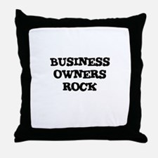 BUSINESS OWNERS   ROCK Throw Pillow