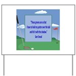 Golf Quotes Sneed Yard Sign