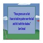 Golf Quotes Sneed Tile Coaster