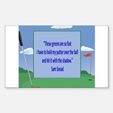 Golf Quotes Sneed Rectangle Decal