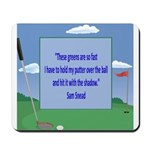 Golf Quotes Sneed Mousepad