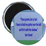 Golf Quotes Sneed Magnet
