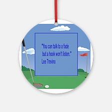 Golf Quotes Trevino Ornament (Round)