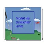 Golf Quotes Trevino Mousepad