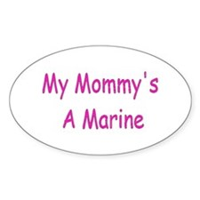 My Mommy's A Marine Oval Decal