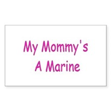 My Mommy's A Marine Rectangle Decal