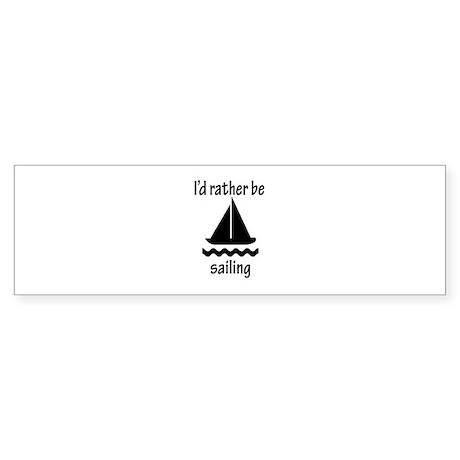 Rather Be Sailing Bumper Sticker
