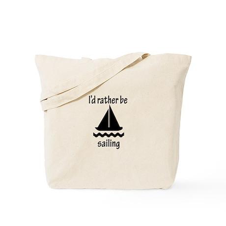 Rather Be Sailing Tote Bag