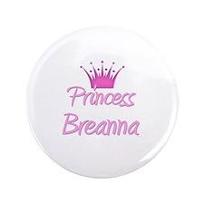 """Princess Breanna 3.5"""" Button"""