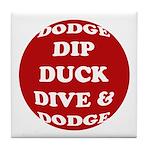 DODGEBALL Tile Coaster