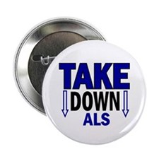 """Take Down ALS 1 2.25"""" Button (10 pack)"""