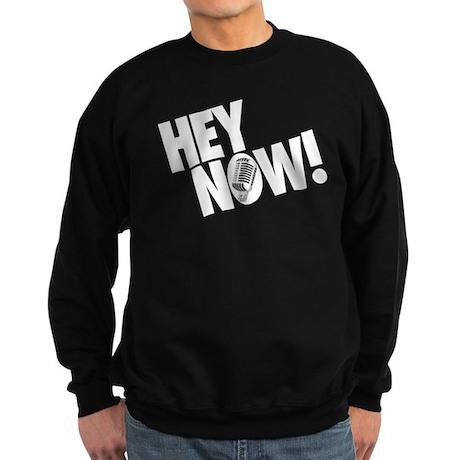Hey Now! Sweatshirt (dark)