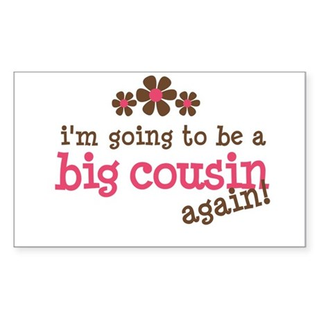 big cousin to be again Rectangle Sticker