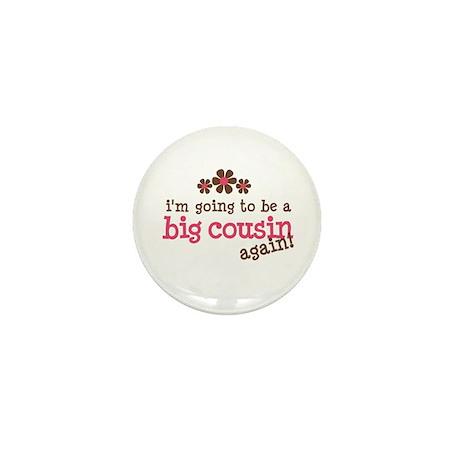 big cousin to be again Mini Button