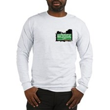 MACDOUGAL STREET, MANHATTAN, NYC Long Sleeve T-Shi
