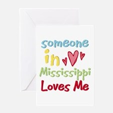 Someone in Mississippi Loves Me Greeting Card