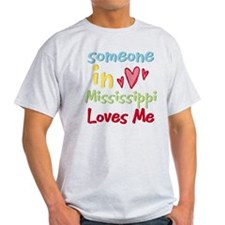 Someone in Mississippi Loves Me T-Shirt